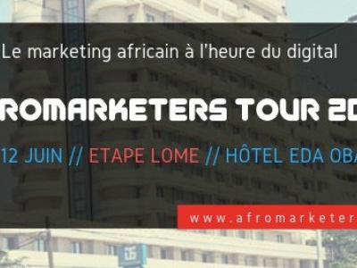 150-decideurs-et-professionnels-du-secteur-du-marketing-et-de-la-communication-digitaux-a-lome-le-12-juin-pour-l-edition-2019-de-l-afromarketers-tour