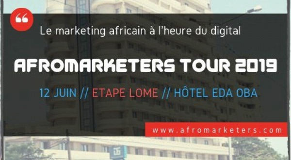 After Burkina Faso, the 2019 AfroMarketers Tour will stop by Lomé next June 12